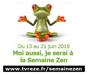 Semaine Zen Rezé du 13 au 21 juin 2015